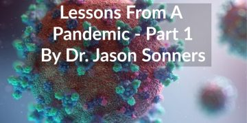 Lessons From A Pandemic – Part One
